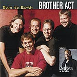 Brother Act: Down To Earth